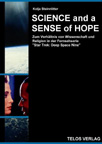 Telos Verlag: Kolja Steinrötter: Science and a Sense of Hope
